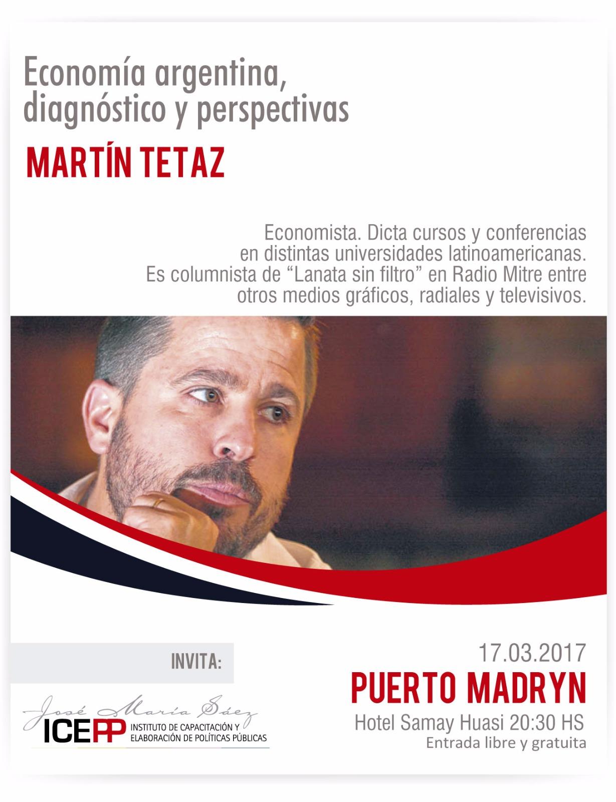 Conferencia de Martín Tetaz en Puerto Madryn