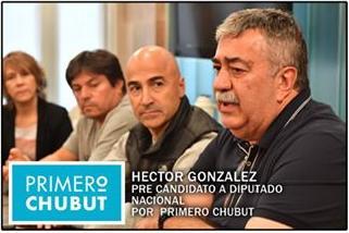 Hector Gonzalez es pre candidato a diputado nacional por primero Chubut