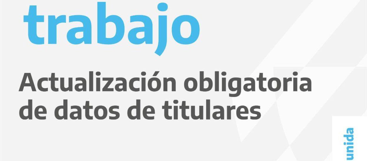 POTENCIAR TRABAJO: SE EFECTUARÁ UNA ACTUALIZACIÓN DE DATOS DE LOS TITULARES